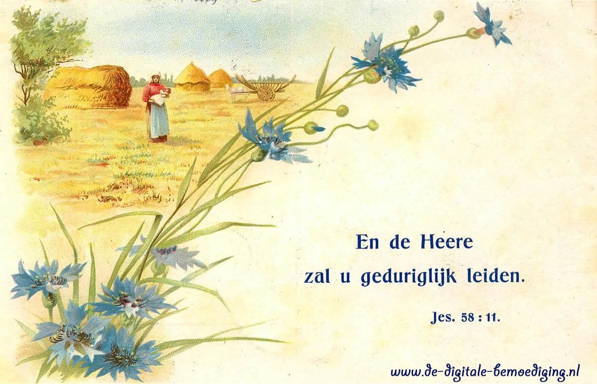 En de Heere zal u geduriglijk Leiden.