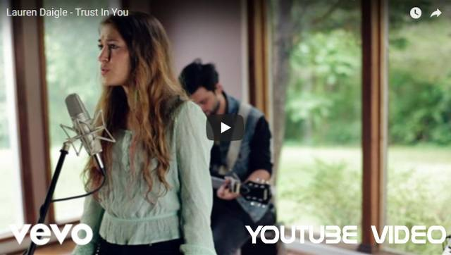 Video Ecards Lauren Daigle performing Trust In You.