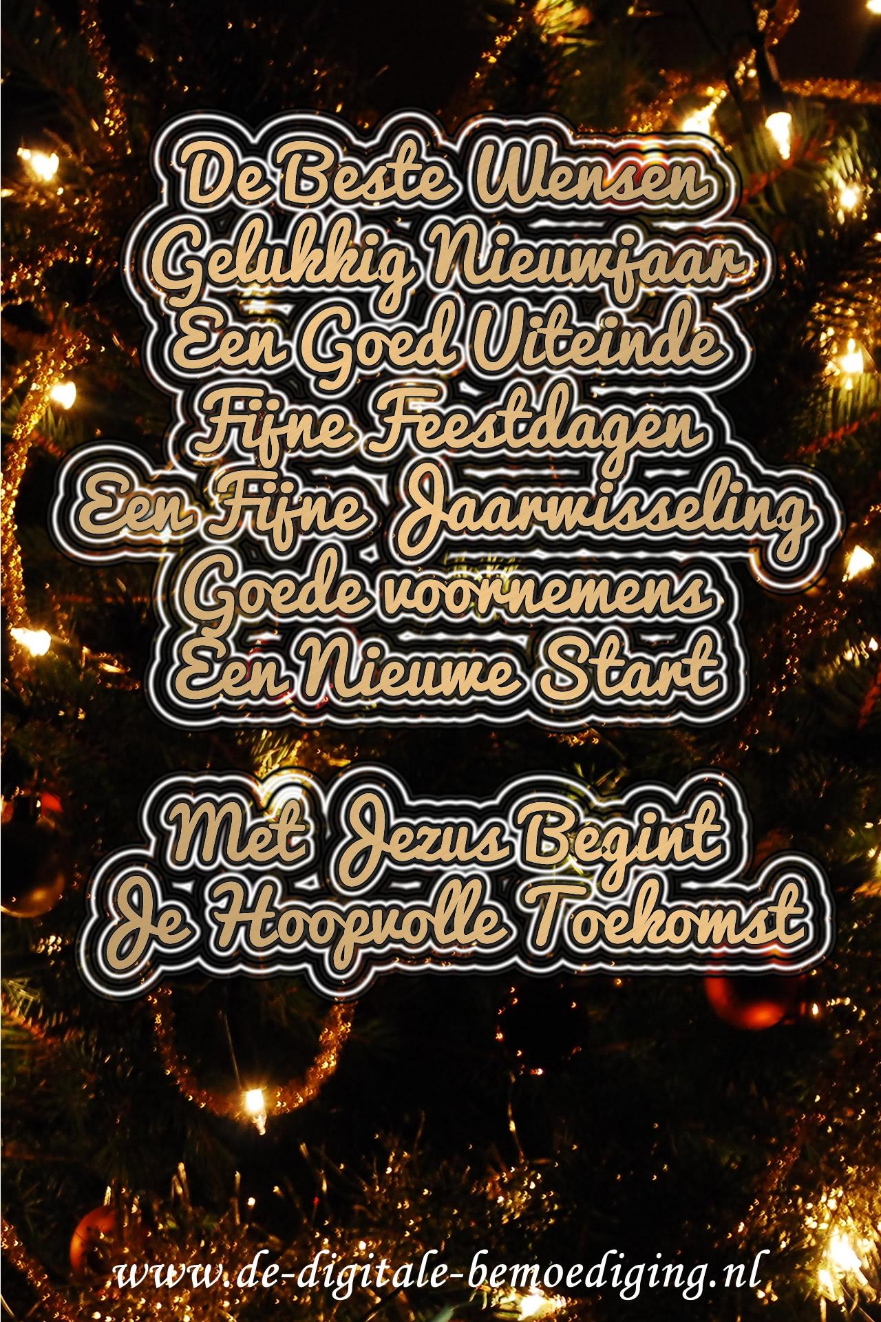 De Beste Wensen, Gelukkig Nieuwjaar, Een Goed Uiteinde, Fijne Feestdagen, Goede Voornemens, Een Nieuwe Start