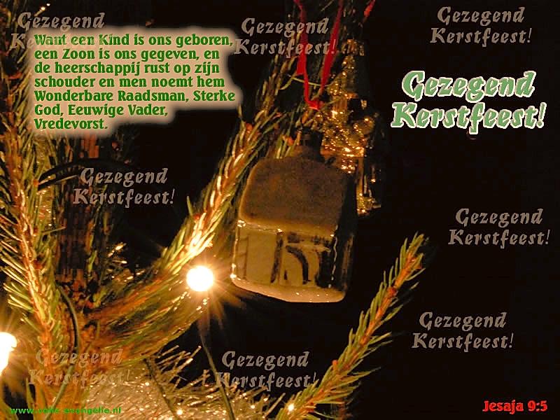 ecard Kerstmis Want een Kind is ons geboren, een zoon is ons gegeven en de heerschappij rust op Zijn schouder en men noemt Hem Wonderbare Raadsman, Sterke God, Eeuwige Vader, Vredevorst